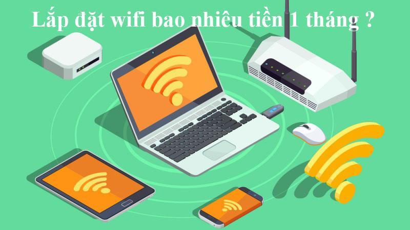 lắp mạng wifi hết bao nhiêu tiền